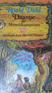 Daantje de wereldkampioen van Roald Dahl